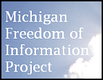 Michigan Freedom of Information Project